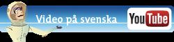 Titta på video på svenska